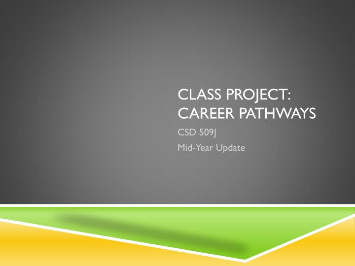 class project career pathways n.