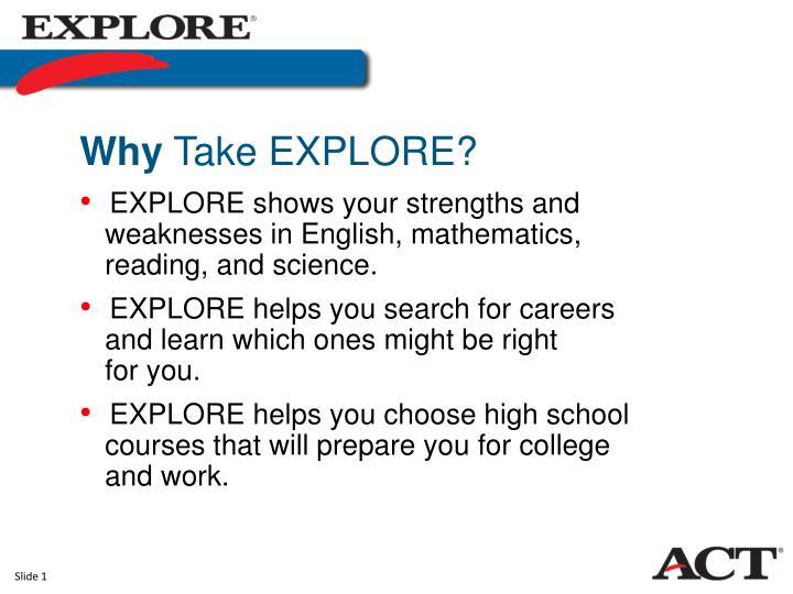 Why take explore