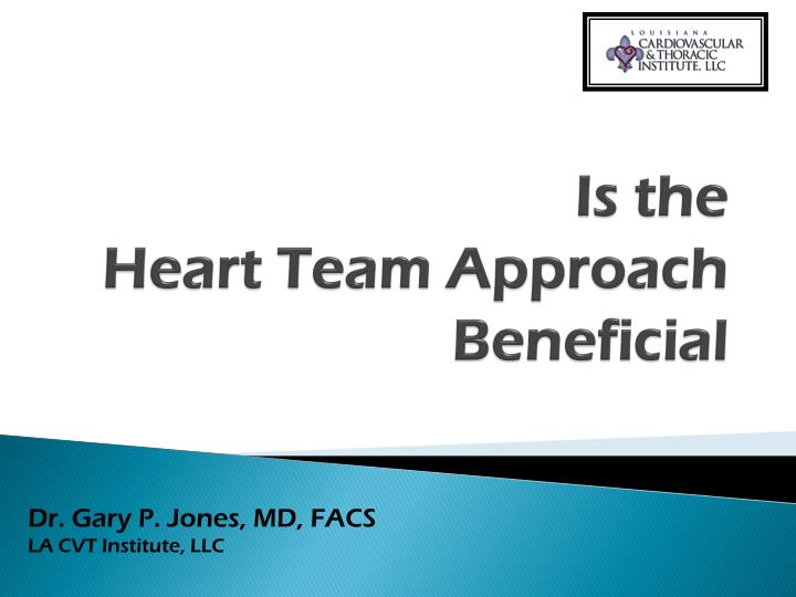 is the heart team approach beneficial n.