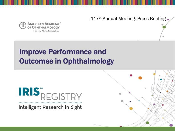 improve performance and outcomes in ophthalmology n.