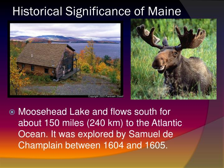 Historical Significance of Maine