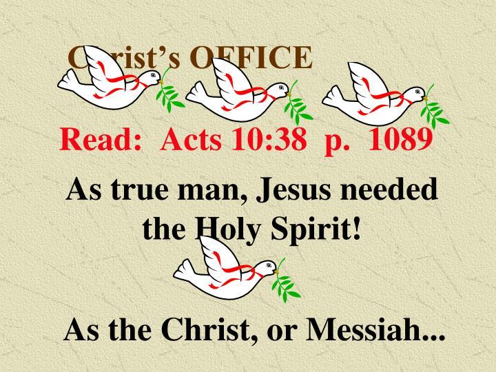 Christ's OFFICE
