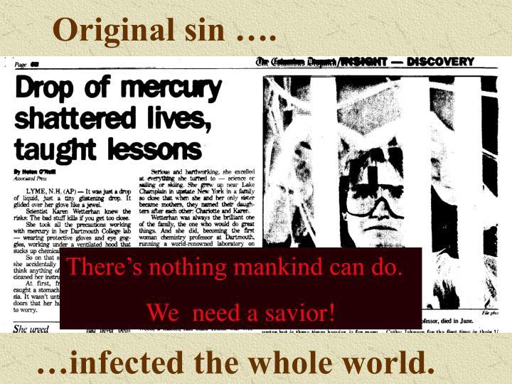 Original sin ….