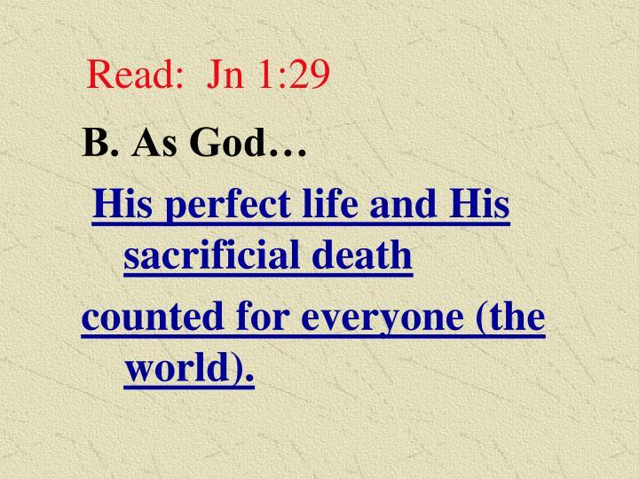 Read:  Jn 1:29