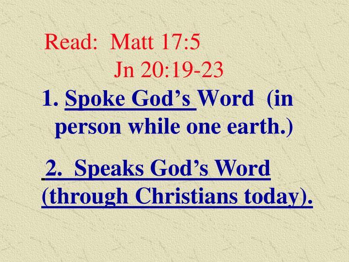 Read:  Matt 17:5