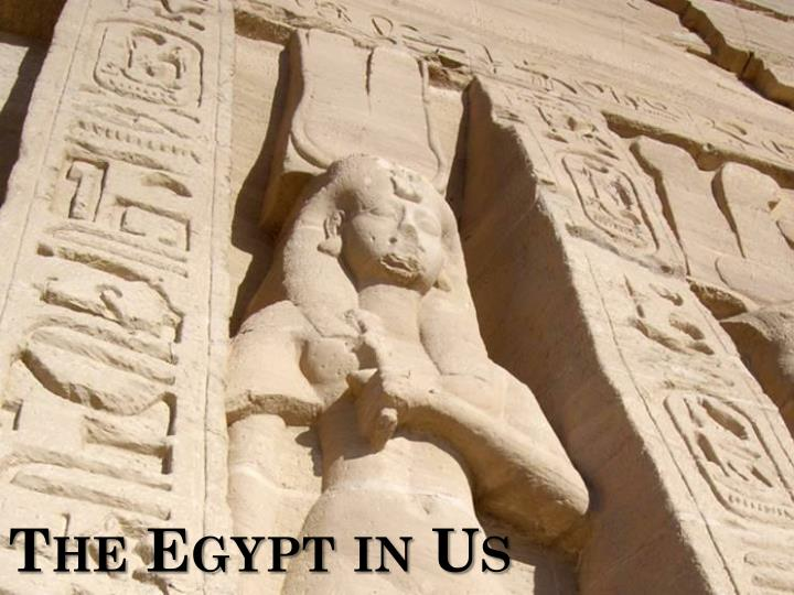 the egypt in us n.