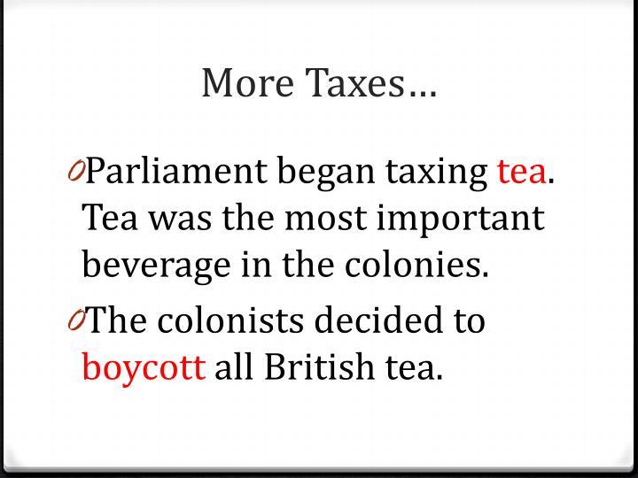 More Taxes…
