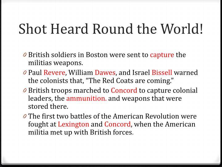 Shot Heard Round the World!