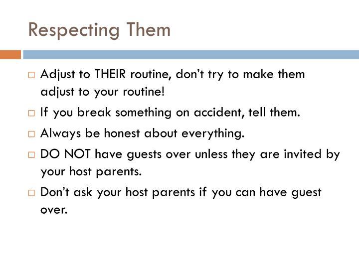 Respecting Them