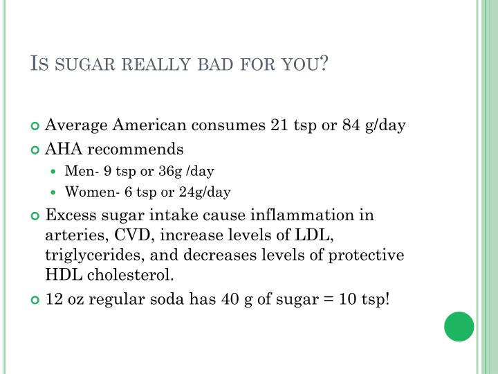 Is sugar really bad for you?