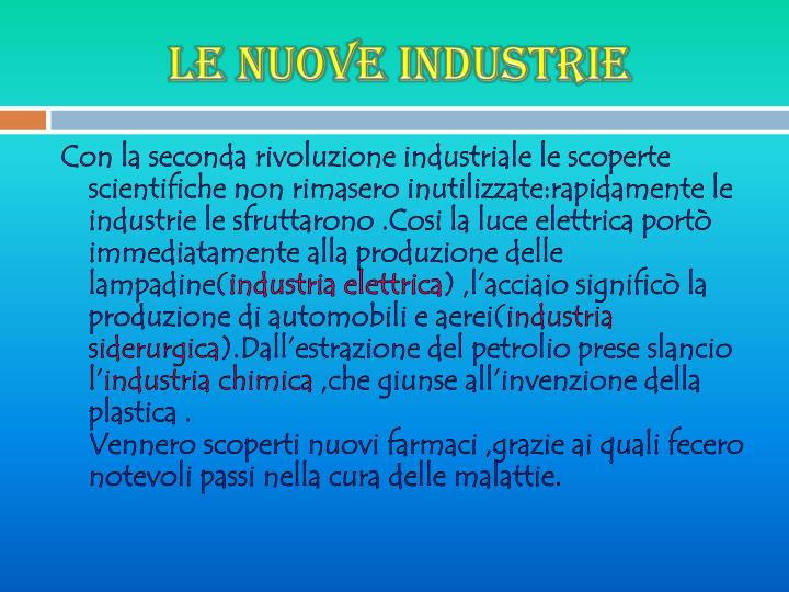 Le nuove industrie