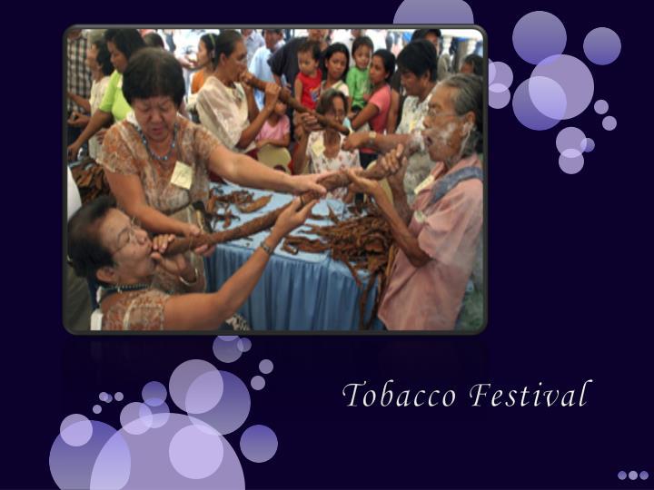 Tobacco Festival