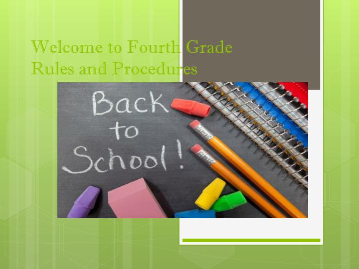 welcome to fourth grade rules and procedures n.