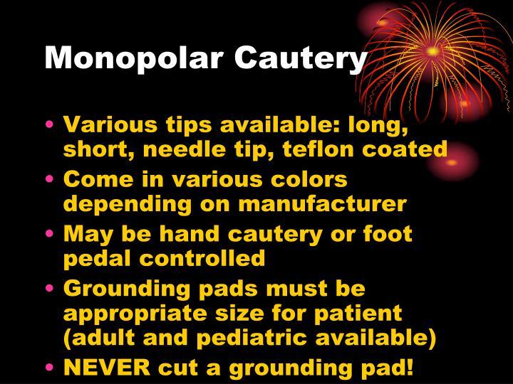 Monopolar Cautery