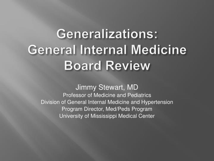 generalizations general internal medicine board review n.