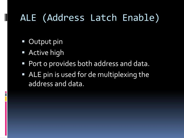 ALE (Address Latch Enable)