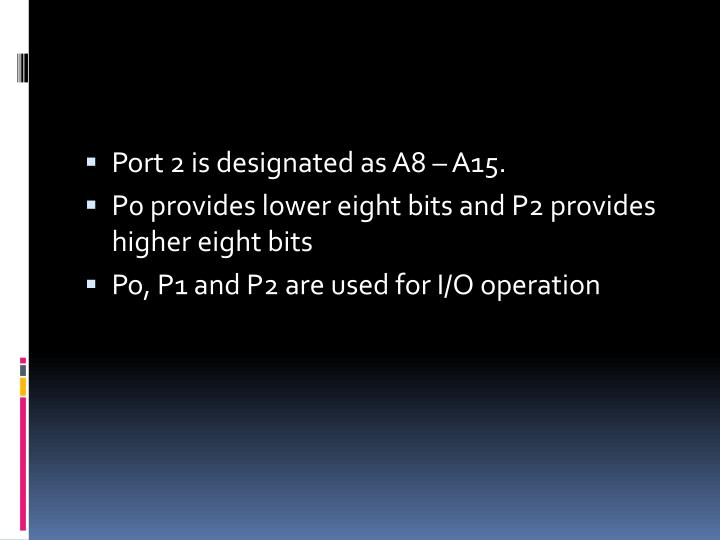 Port 2 is designated as A8 – A15.