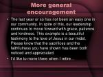 more general encouragement1