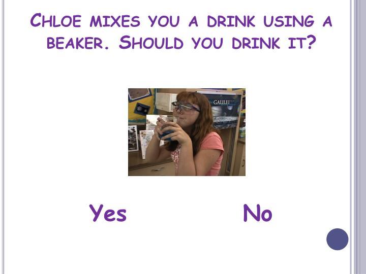 Chloe mixes