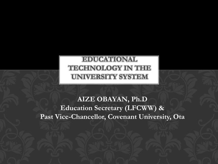 educational technology in the university system n.