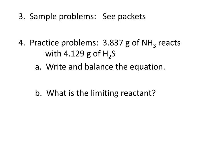 3.  Sample problems:   See packets