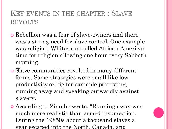 Key events in the chapter : Slave revolts