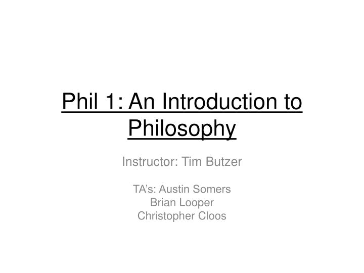 phil 1 an introduction to philosophy n.