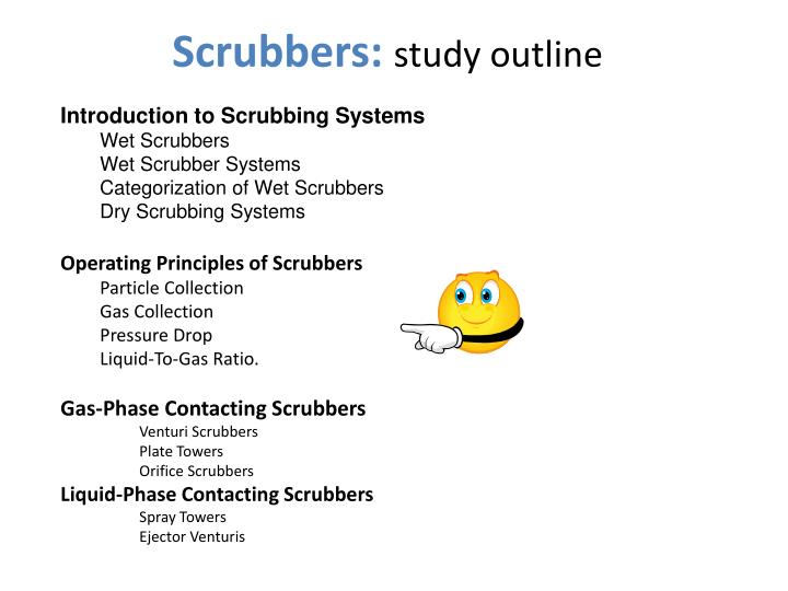 PPT - Scrubbers : study outline PowerPoint Presentation - ID