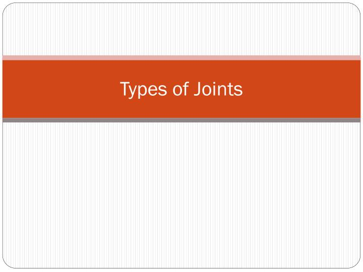 types of joints n.