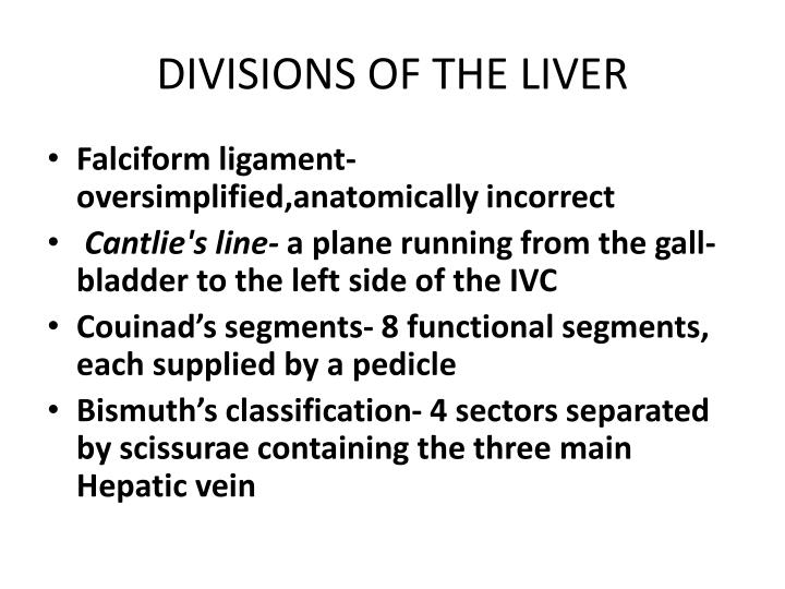 DIVISIONS OF THE LIVER