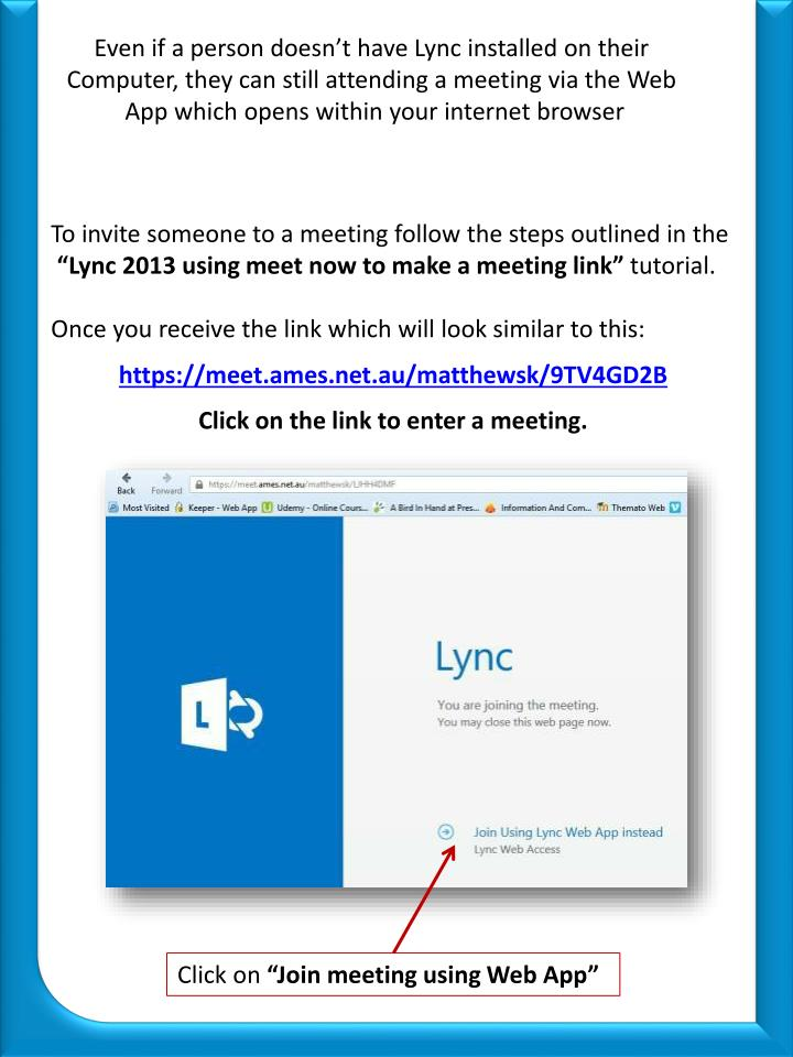 Even if a person doesn't have Lync installed on their