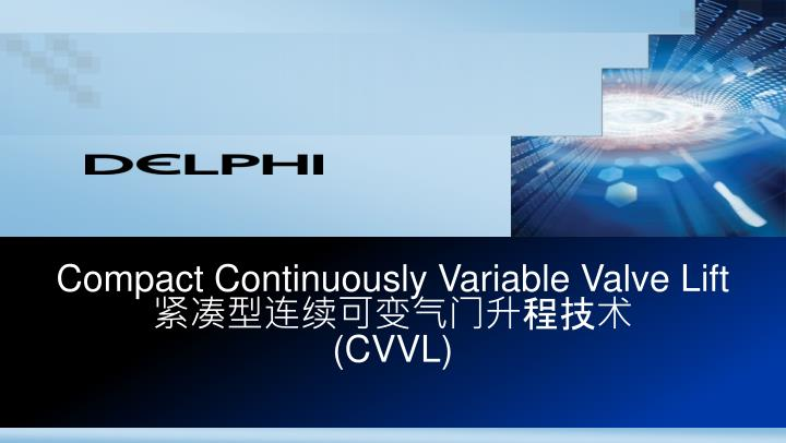 Compact continuously variable valve lift cvvl