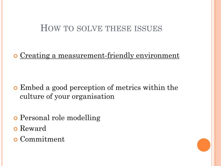 How to solve these issues