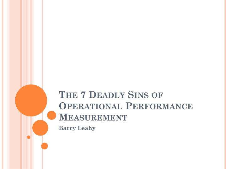the 7 deadly sins of operational performance measurement n.