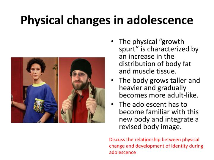 changes from adolescence The changing picture from childhood to adolescence and young adulthood may be due to the varying impact of li at different stages of development and/or to changes in environmental contexts.