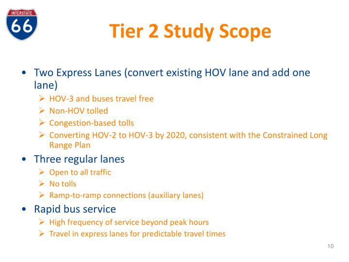 Tier 2 Study Scope