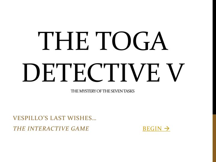 the toga detective v the mystery of the seven tasks n.