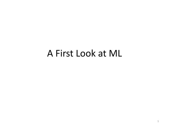 a first look at ml n.