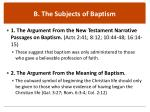 b the subjects of baptism