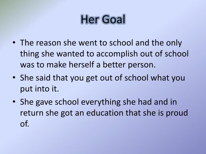 Her Goal