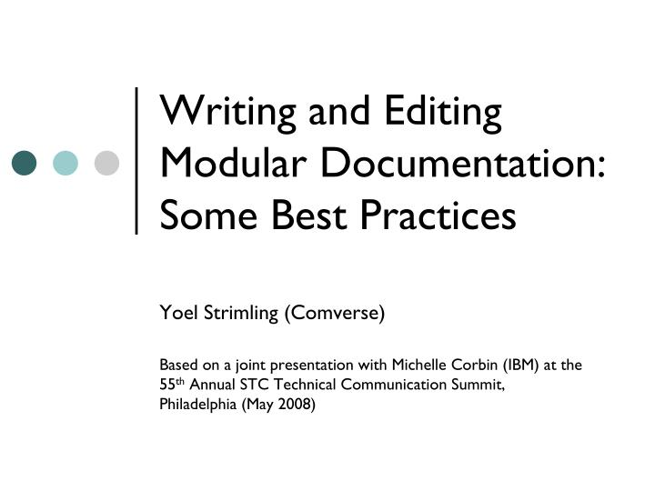 writing and editing modular documentation some best practices n.