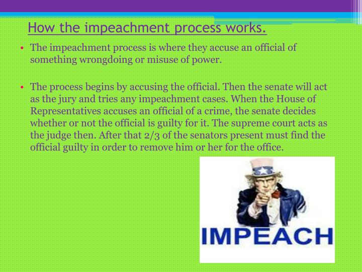 How the impeachment process works.