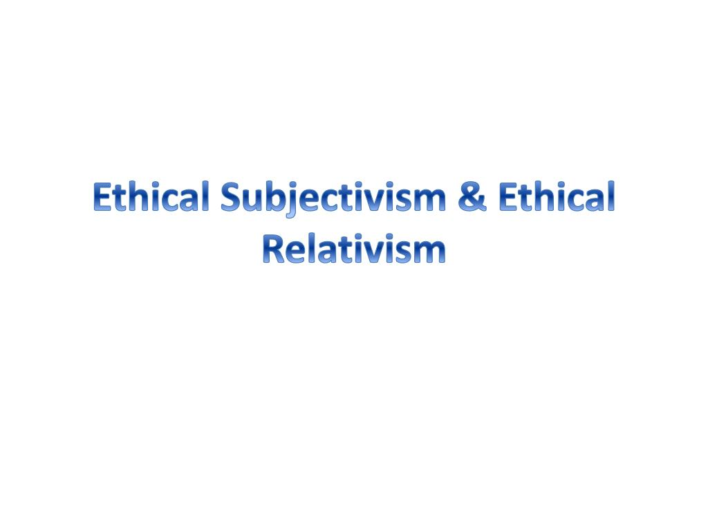 Define Ethical Relativism What Is Cultural Relativism 2019-02-11-6831