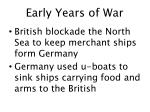 early years of war