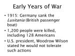 early years of war1