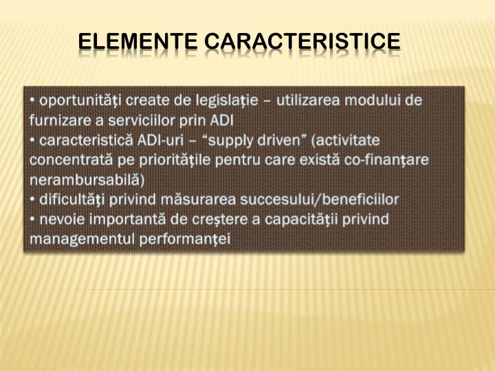 oportunități create de legislație – utilizarea modului de furnizare a serviciilor prin ADI