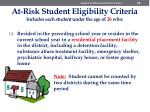 at risk student eligibility criteria includes each student under the age of 26 who10