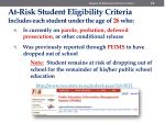 at risk student eligibility criteria includes each student under the age of 26 who6