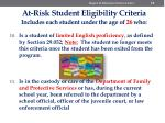at risk student eligibility criteria includes each student under the age of 26 who7