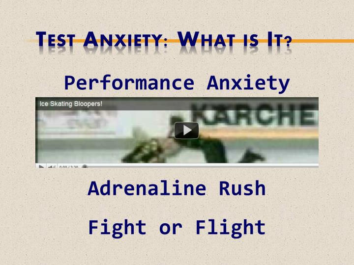 Test Anxiety: What is It?